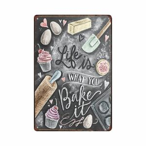 Metal Tin Sign life is what you bake it  Decor Bar Pub Home Vintage Retro Poster