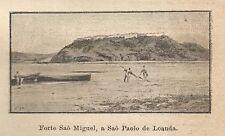 A9916 Sao Paolo de Loanda - Forte Sao Miguel - Xilografia Antica 1906_Engraving