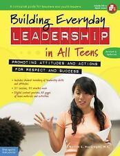 Building Everyday Leadership in All Teens : Promoting Attitudes and Actions...