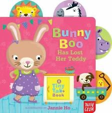 Tab-And-Pull: Bunny Boo Has Lost Her Teddy Book by Jannie Ho 9780763672744