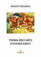 TEORIA DELL'ARTE D'AVANGUARDIA - Renato Poggioli