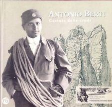Antonio Berti Cantore delle Crode Nuovi Sentieri Editore Club Alpino Italiano