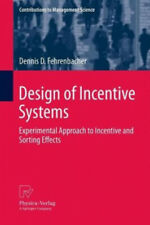 Design of Incentive Systems|Dennis D. Fehrenbacher|Gebundenes Buch|Englisch