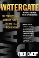 Watergate:: The Corruption of American Politics and the Fall of Richar-ExLibrary