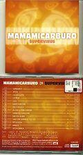 MAMAMICARBURO - SUPERVIRUS - Tijuana 1999