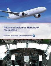 Advanced Avionics Handbook: FAA-H-8083-6, Federal Aviation Administration