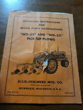 Allis Chalmers Wd52 Wd53 Pick Up Plows Operating Instruction Parts
