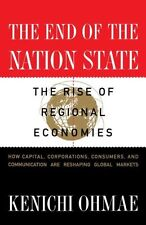 The End of the Nation State: The Rise of Regional