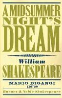 A Midsummer Night's Dream (Barnes & Noble Shakespeare)