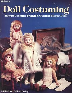 Antique German French Bisque Dolls - Clothes Costume Accessories / Scarce Book