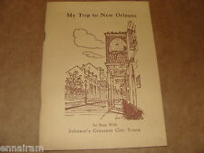 My Trip to New Orleans Johnson's Crescent City Tours vintage booklet Louisiana