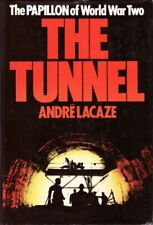 Tunnel, The By Andre Lacaze