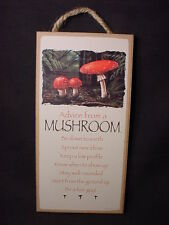 Advice From A Mushroom wood Sign wall hanging Novelty Plaque nature garden New
