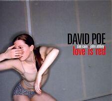 CD - DAVID POE / love is red
