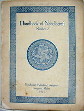 Handbook of Needlecraft, Number 2, Good-Size Vintage Booklet, 1915