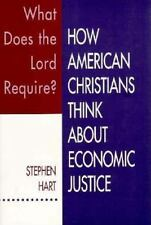 What Does the Lord Require?: How American Christians Think about Economic Justic