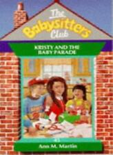 Kristy and the Baby Parade (Babysitters Club),Ann M. Martin