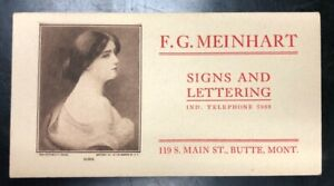 N.O.S. Early F. G. Meinhart, Butte Mt. Advertising Ink Blotter Victorian Woman