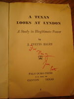 Signed A TEXAN LOOKS AT LYNDON JOHNSON J EVETTS HALEY PB