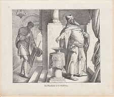 Gravure ancienne religieuse XIXème  le pharisien et le publicain