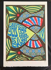 """Tripp Screenprint """"What Ever You Are- Be A Good One"""""""