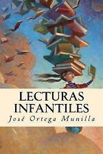 Lecturas Infantiles by José Ortega Munilla (2017, Paperback)