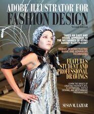 Adobe Illustrator For Fashion Design (2nd Edition): By Susan Lazear