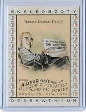 2008 ALLEN & GINTER HARRY S. TRUMAN DEFEATS DEWEY CARD #13 ~ GREATEST VICTORIES