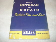 How to Retread & Repair Synthetic Tires & Tubes by Miller Accessories & Material