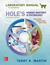 Hole's Human Anatomy and Physiology by Terry Martin (2015, Spiral, Lab Manual)