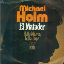 """7"""" Michael Holm/el matador"""