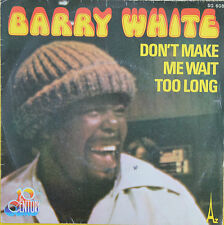 "Vinyle 45T Barry White ""Don't make me wait too long"""