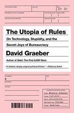 The Utopia of Rules-David Graeber