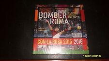 CALCIO I GRANDI BOMBER DELLA ROMA (dal 1927 ad oggi) Libro Nuovo Sigillato RARO