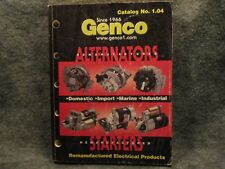 2003 Genco Remanufactured Electrical Products Alternators Starters Catalog 1.04