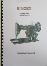 SINGER CLASS 99 & 99K INSTRUCTION MANUAL REPRINTED COMB BOUND