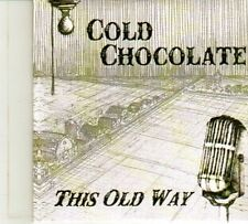 (DP589) Cold Chocolate, This Old Way - sealed DJ CD