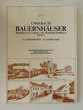 Umgebaute Bauernhäuser Band 2 Beispiele aus Oberösterreich Niederösterreich