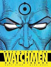 Dave Gibbons SIGNED AUTOGRAPHED Watching the Watchmen HC 1st Ed 1st Print NEW
