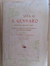 1904 TAGLIALATELA VITA DI SAN GENNARO PROTETTORE NAPOLI ATTI VATICANI PAGINE 104