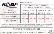 Commodore VE 19 & 20 inch HSVi Tyre Placard Decal