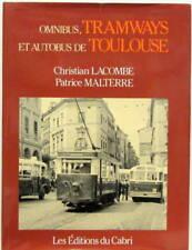 OMNIBUS TRAMWAYS ET AUTOBUS DE TOULOUSE STCRT VETRA CABRI TRAIN LOCOMOTIVE SNCF
