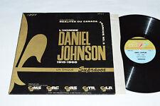 DANIEL JOHNSON L'homme 1915-1968 LP DSP Supravox Political Speech French Canada