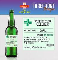 Personalised Prescription Cider/Cidre Spoof Funny bottle labels - Perfect Gift!!