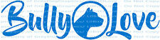 BULLY LOVE VINYL DECAL AUTO PIT BULL PET DOG STICKER CAR WINDOW RESCUE VEHICLE