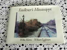 Faulkner's Mississippi by Willie Morris SIGNED Stated 1st Edition Coffee Table