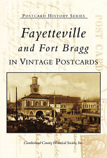 Fayetteville and Fort Bragg in Vintage Postcards [Postcard History Series] [NC]