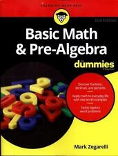Basic Math and Pre-Algebra for Dummies by Mark Zegarelli (2016, Paperback)