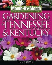 Month-By-Month Gardening in Tennessee and Kentucky: What To Do Each Month To Hav