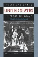 Princeton Readings in Religions: Religions of the United States in Practice Vol.